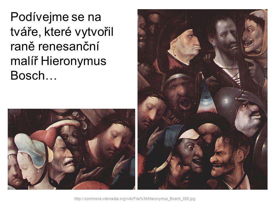 Podívejme se na tváře, které vytvořil raně renesanční malíř Hieronymus Bosch…