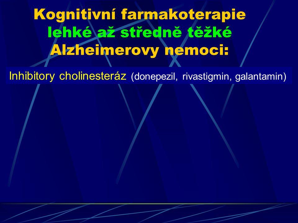 Kognitivní farmakoterapie lehké až středně těžké Alzheimerovy nemoci: