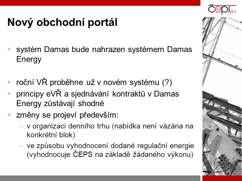Nový obchodní portál systém Damas bude nahrazen systémem Damas Energy