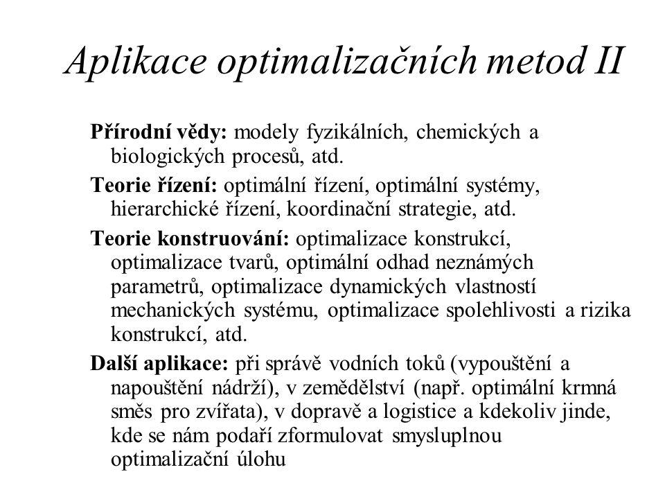 Aplikace optimalizačních metod II