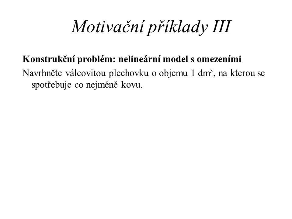 Motivační příklady III