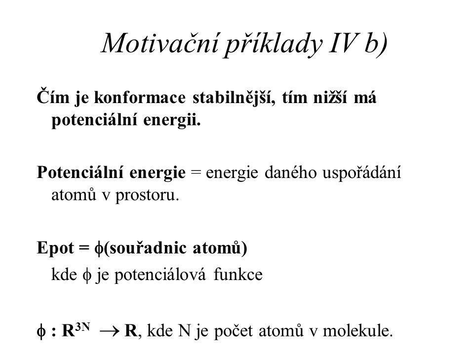 Motivační příklady IV b)