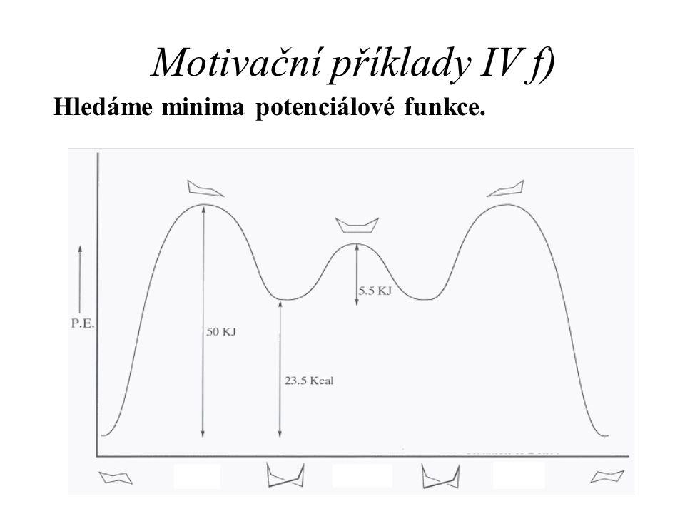 Motivační příklady IV f)