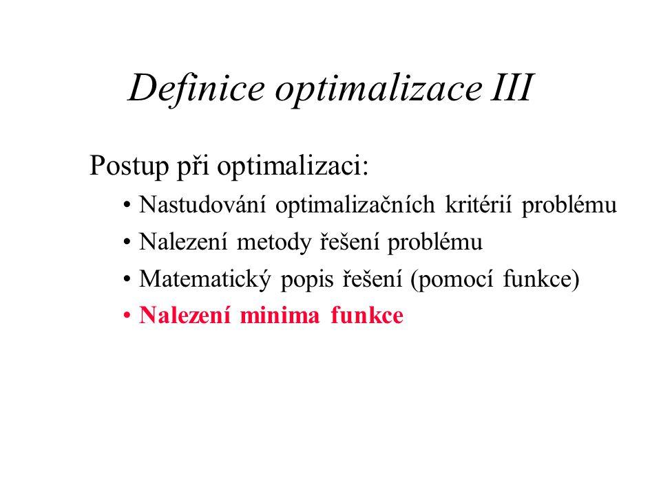 Definice optimalizace III