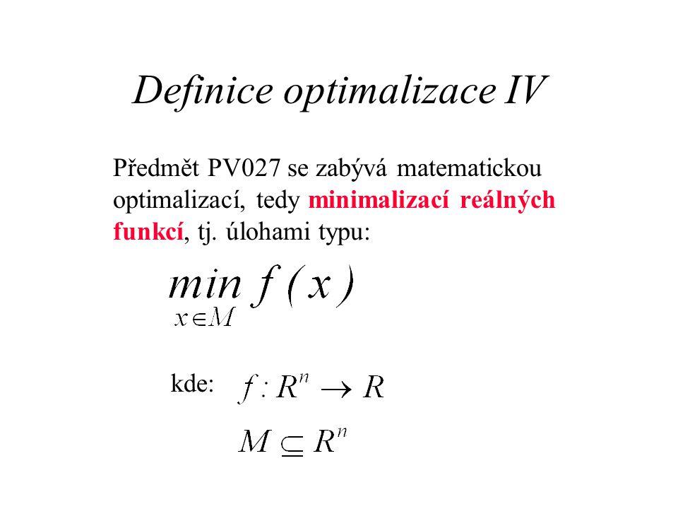 Definice optimalizace IV