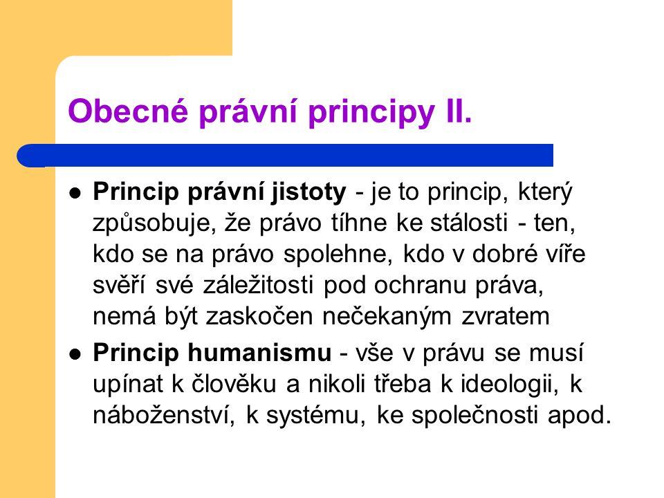 Obecné právní principy II.