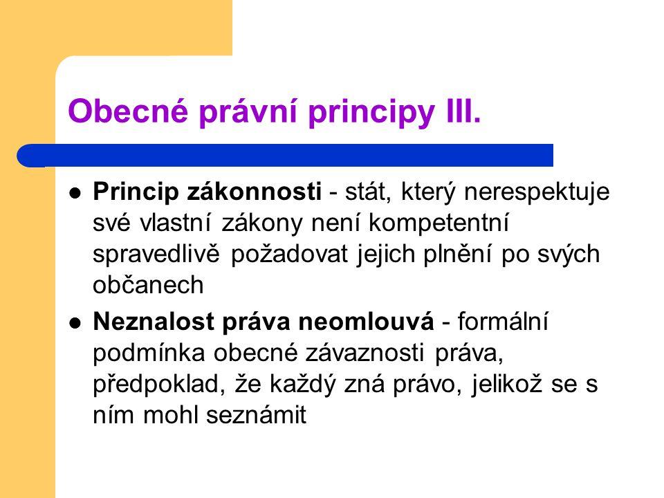 Obecné právní principy III.