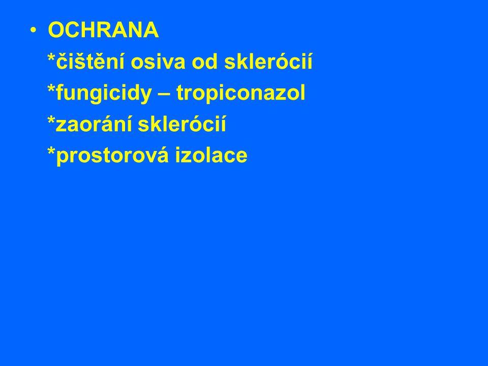 OCHRANA *čištění osiva od sklerócií. *fungicidy – tropiconazol.