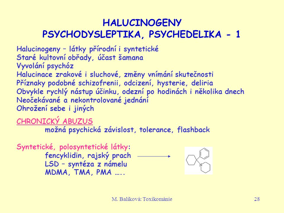 HALUCINOGENY PSYCHODYSLEPTIKA, PSYCHEDELIKA - 1