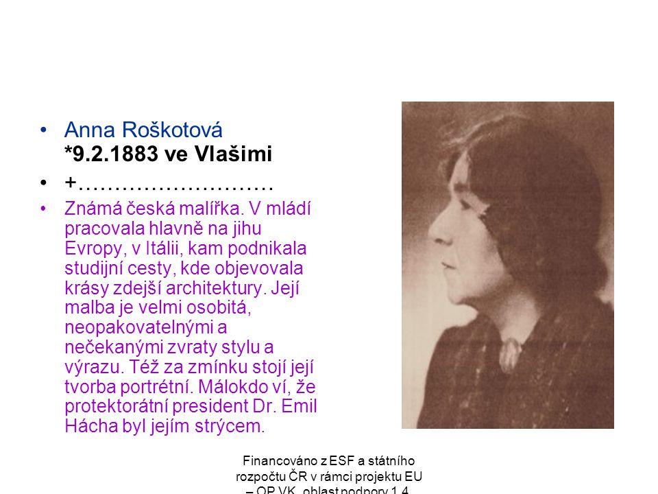 Anna Roškotová *9.2.1883 ve Vlašimi +………………………