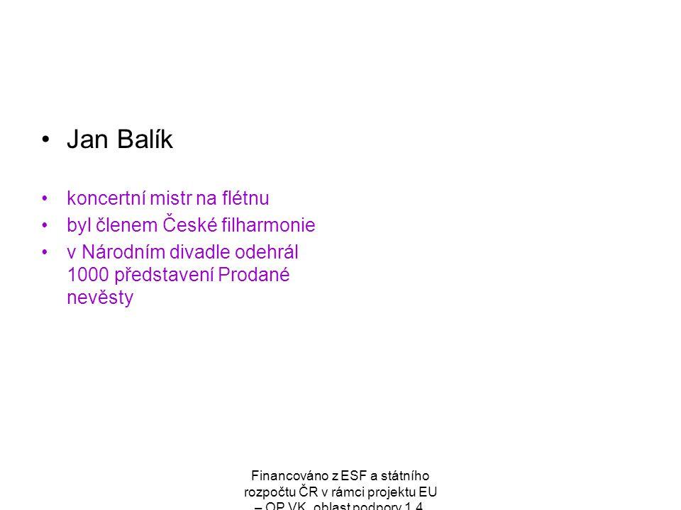Jan Balík koncertní mistr na flétnu byl členem České filharmonie