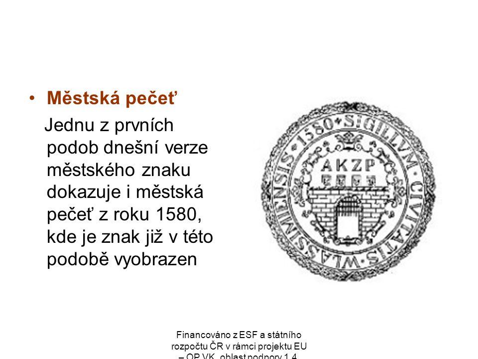 Městská pečeť Jednu z prvních podob dnešní verze městského znaku dokazuje i městská pečeť z roku 1580, kde je znak již v této podobě vyobrazen.