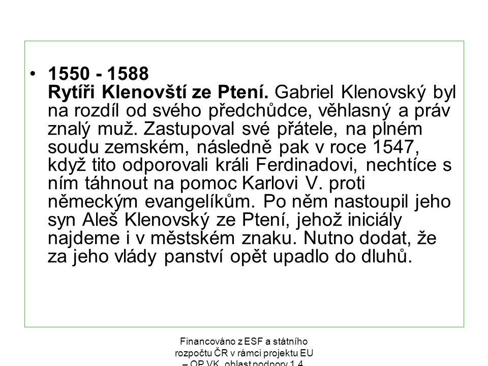 1550 - 1588 Rytíři Klenovští ze Ptení