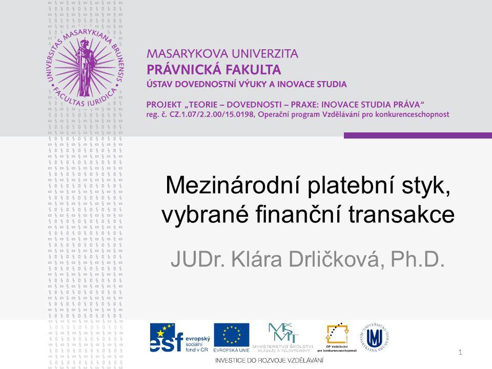 Mezinárodní platební styk, vybrané finanční transakce