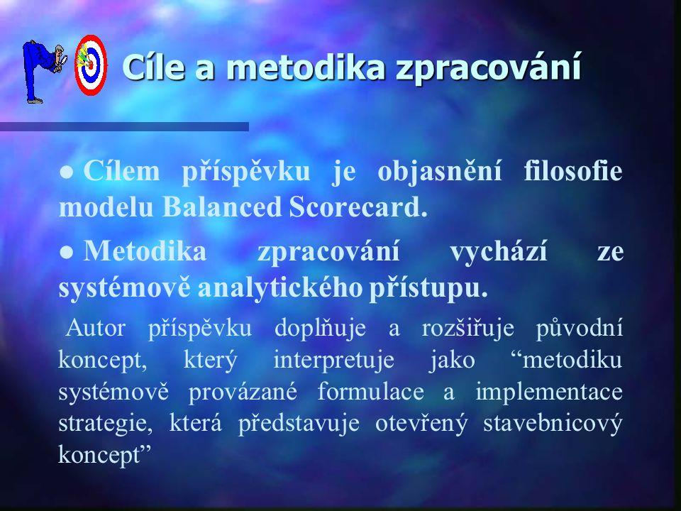Cíle a metodika zpracování