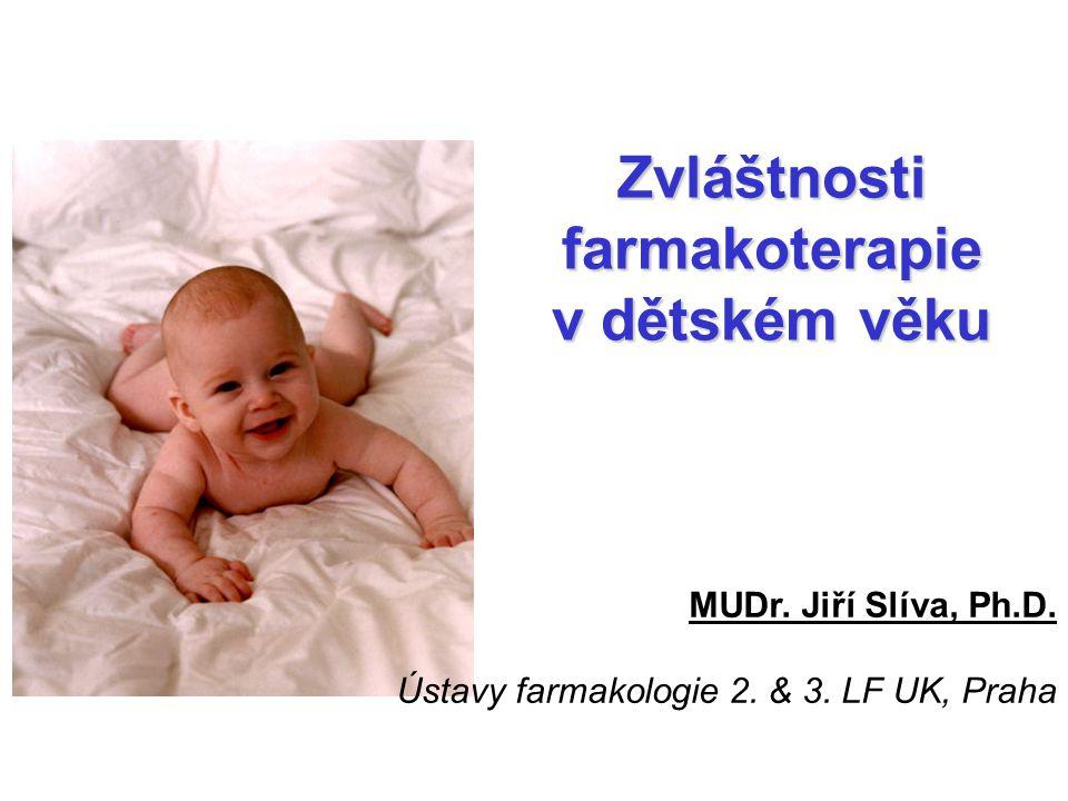 Zvláštnosti farmakoterapie v dětském věku