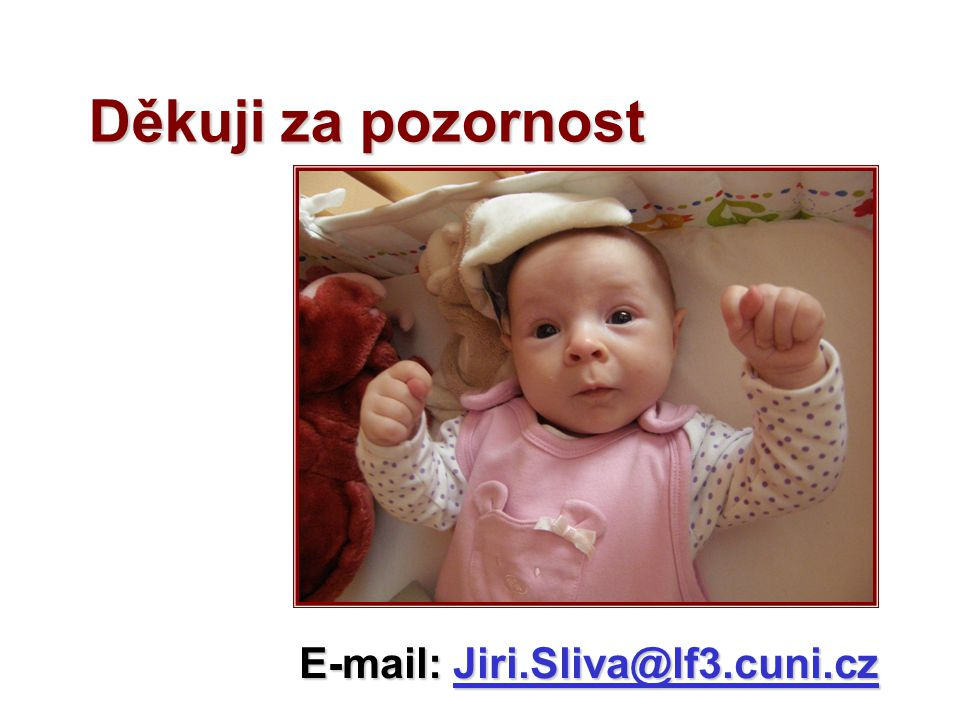 E-mail: Jiri.Sliva@lf3.cuni.cz