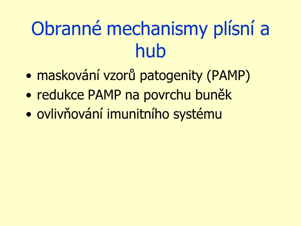 Obranné mechanismy plísní a hub