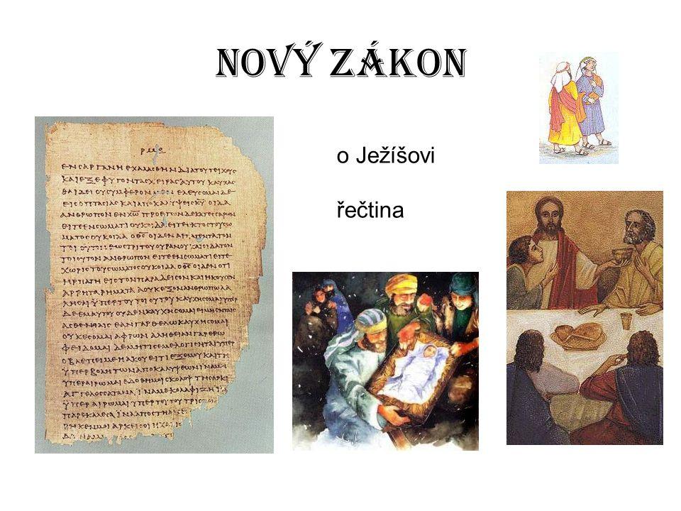 Nový zákon o Ježíšovi.