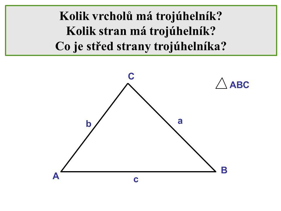 Kolik vrcholů má trojúhelník Kolik stran má trojúhelník