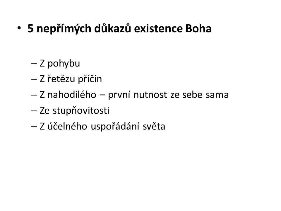5 nepřímých důkazů existence Boha