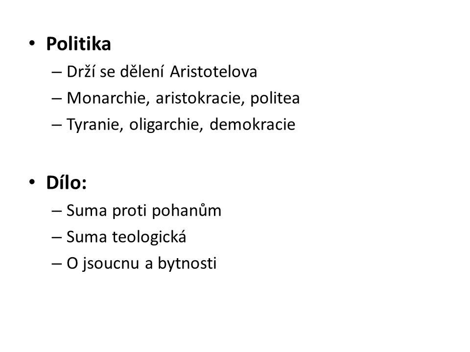 Politika Dílo: Drží se dělení Aristotelova