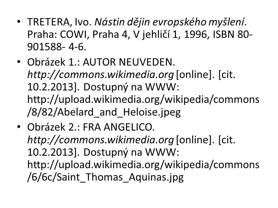 TRETERA, Ivo. Nástin dějin evropského myšlení