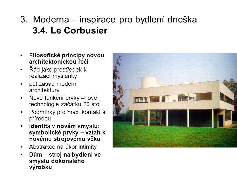 3. Moderna – inspirace pro bydlení dneška 3.4. Le Corbusier