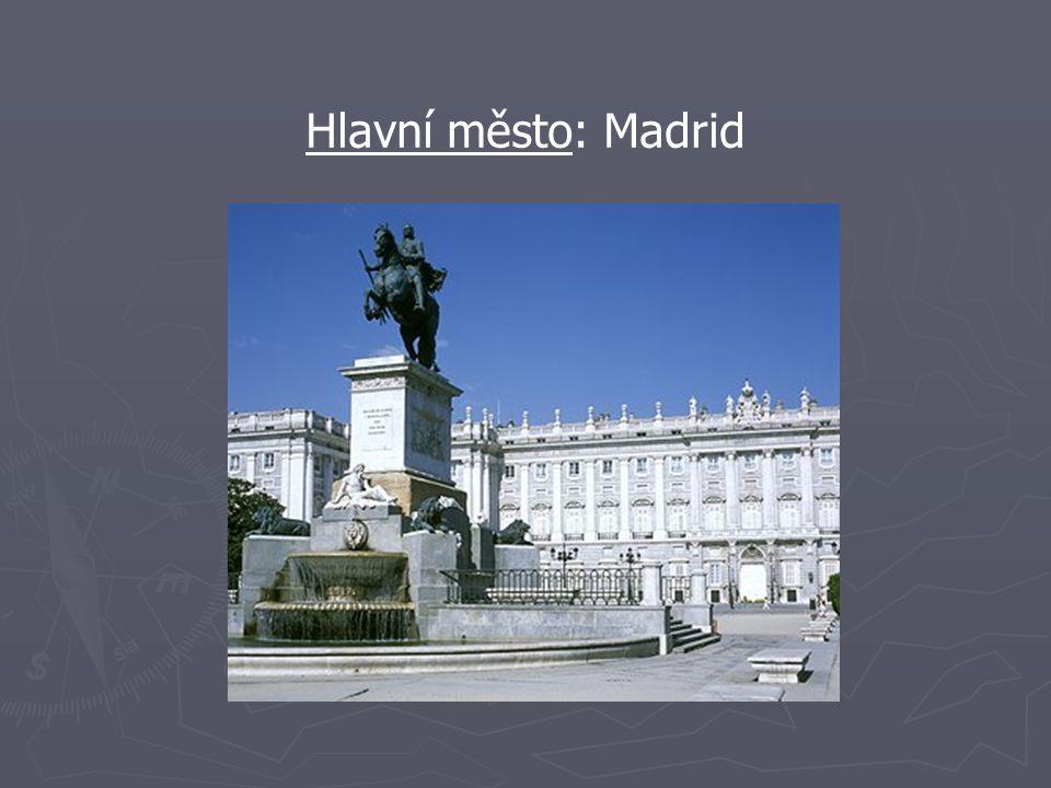 Hlavní město: Madrid