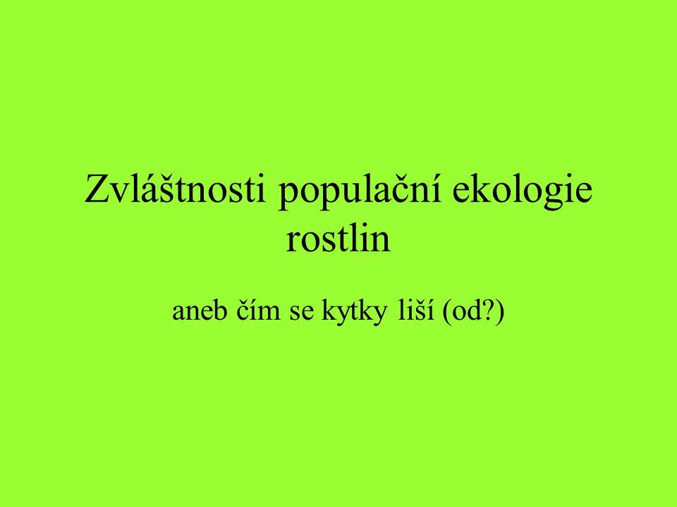 Zvláštnosti populační ekologie rostlin