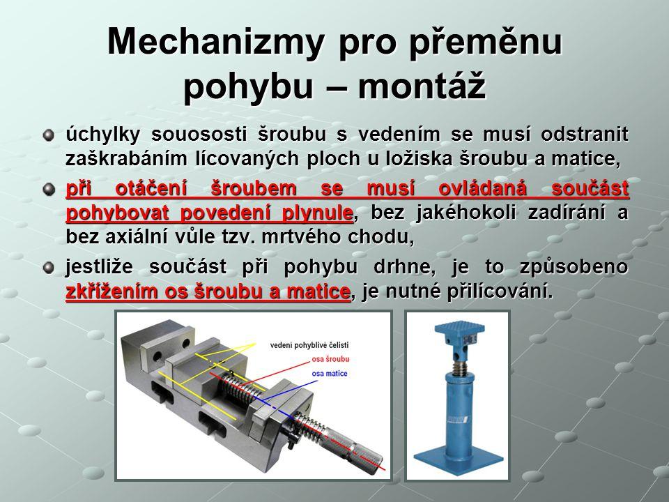 Mechanizmy pro přeměnu pohybu – montáž