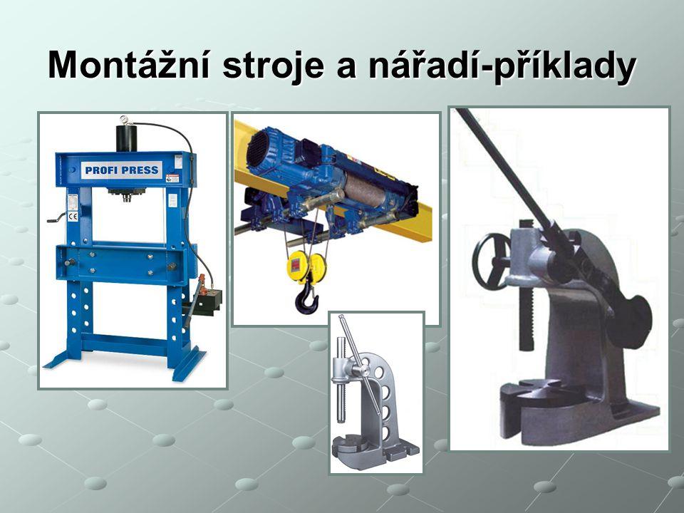 Montážní stroje a nářadí-příklady