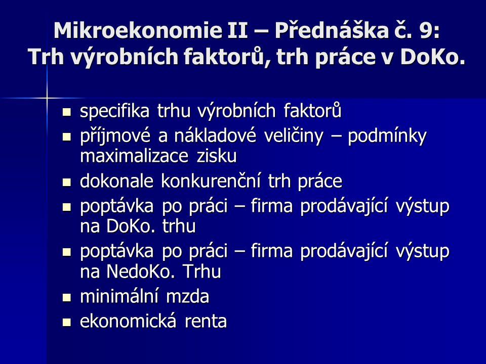Mikroekonomie II – Přednáška č