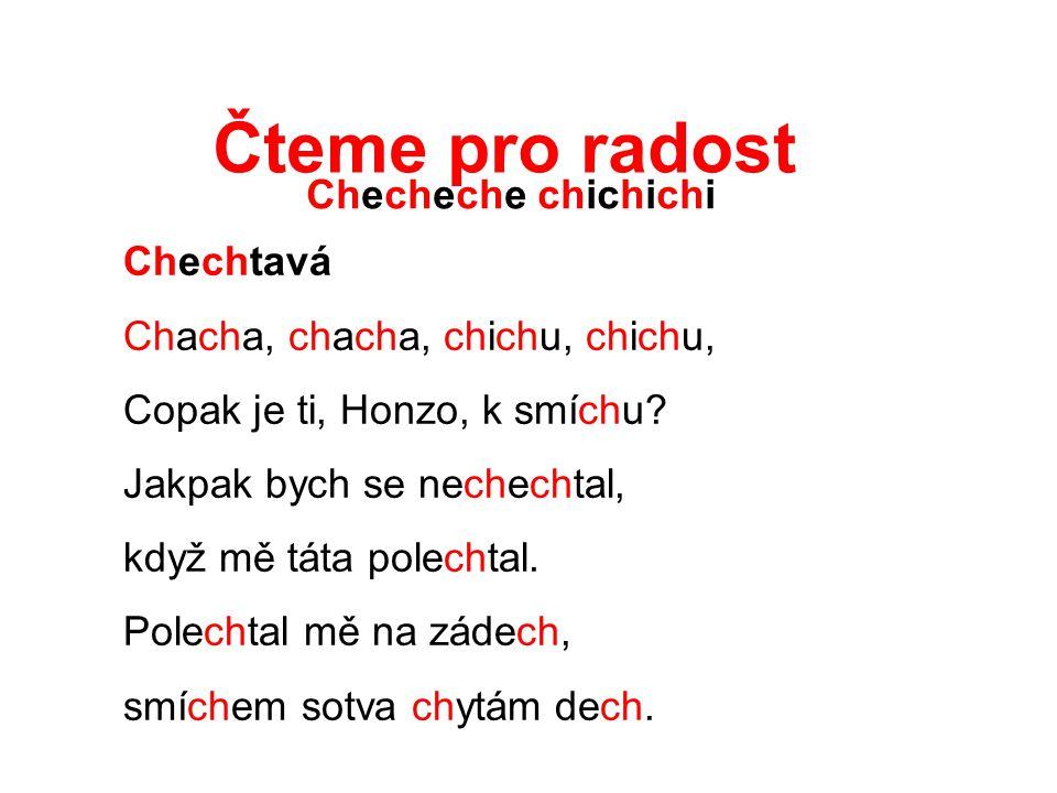 Čteme pro radost Checheche chichichi Chechtavá