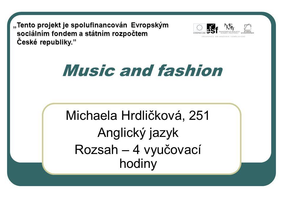 Michaela Hrdličková, 251 Anglický jazyk Rozsah – 4 vyučovací hodiny
