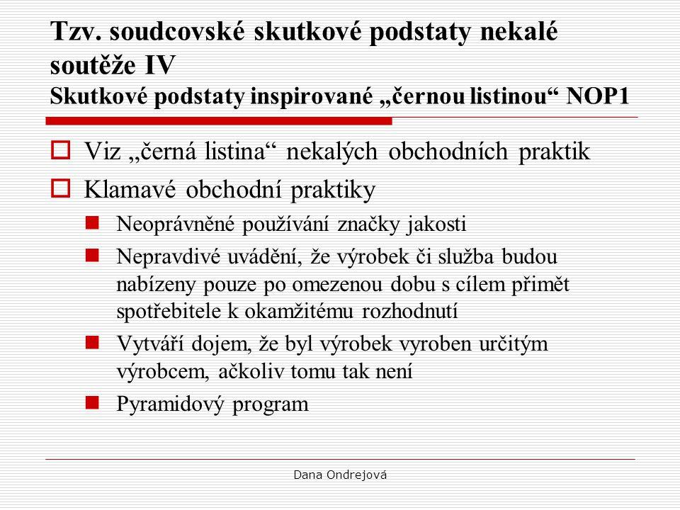 """Tzv. soudcovské skutkové podstaty nekalé soutěže IV Skutkové podstaty inspirované """"černou listinou NOP1"""