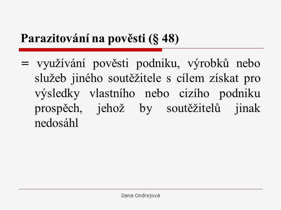 Parazitování na pověsti (§ 48)