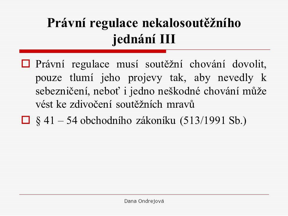 Právní regulace nekalosoutěžního jednání III