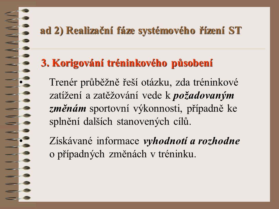 ad 2) Realizační fáze systémového řízení ST