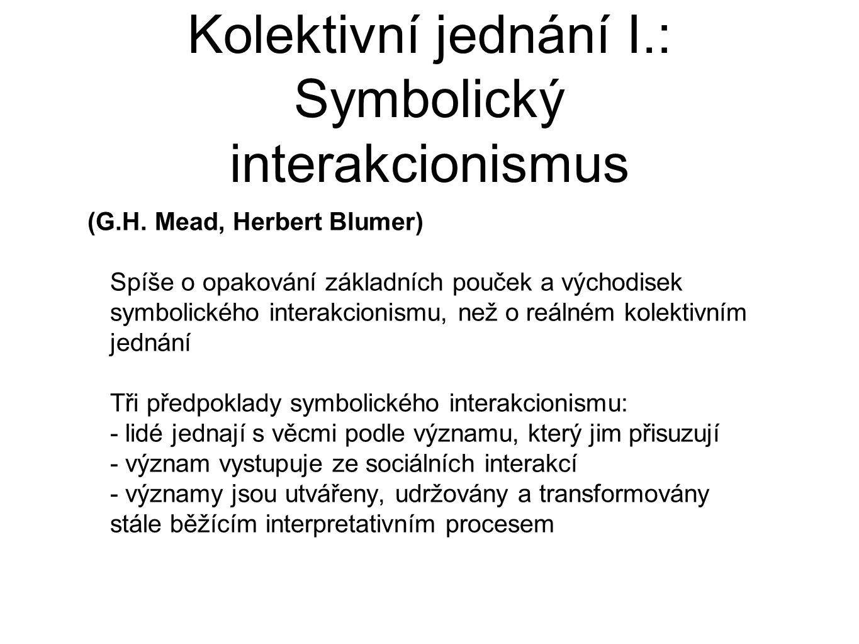 Kolektivní jednání I.: Symbolický interakcionismus