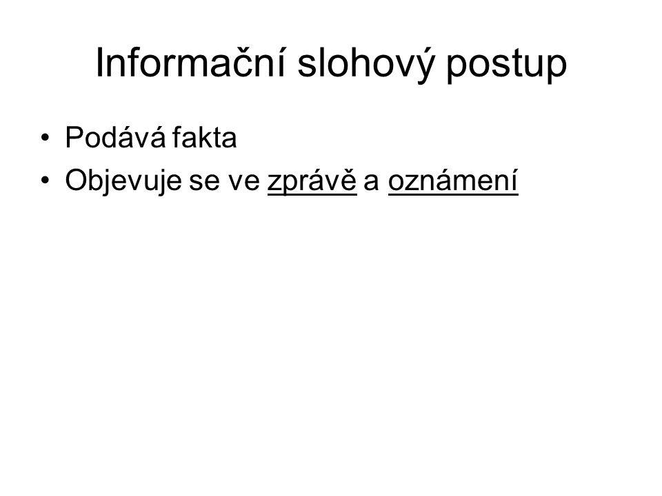 Informační slohový postup