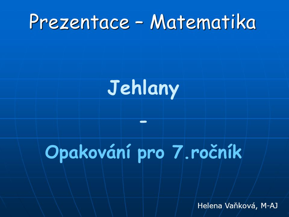 Prezentace – Matematika