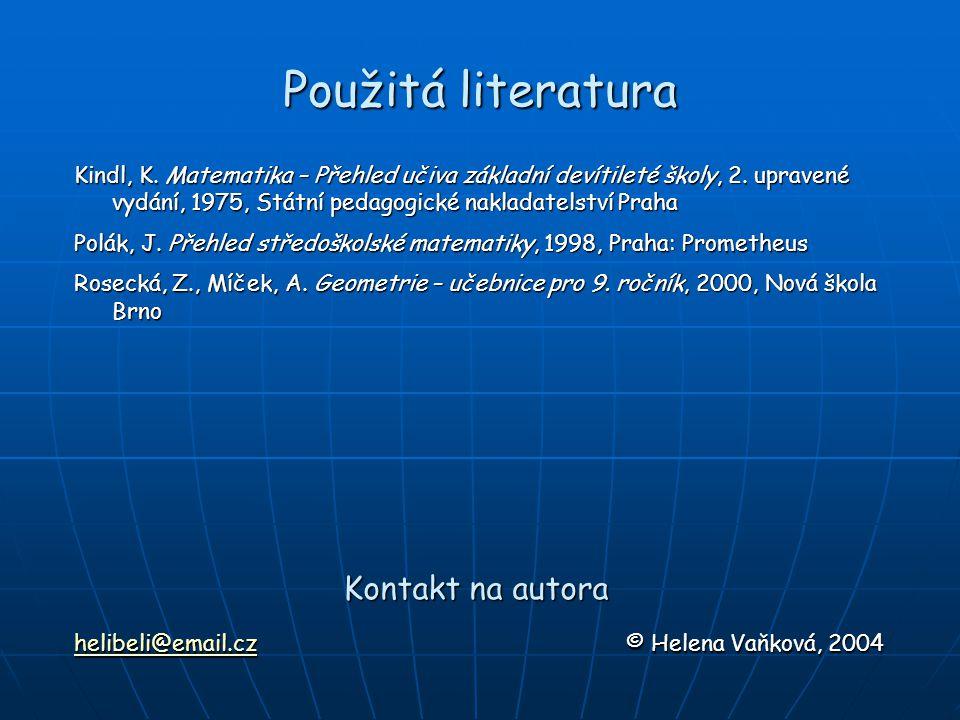 Použitá literatura Kontakt na autora