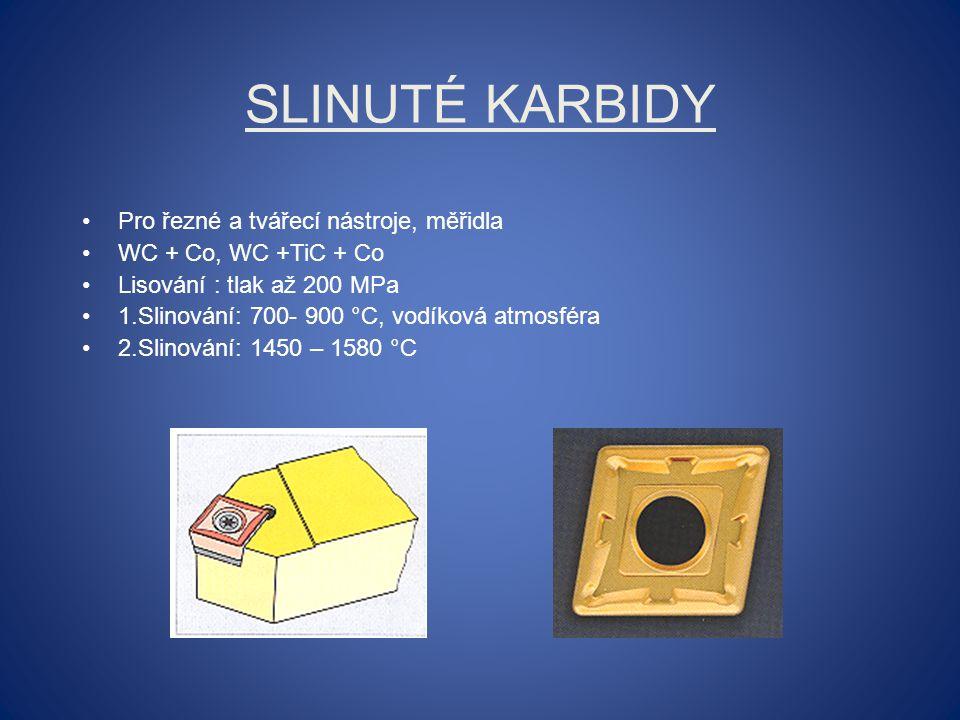 Slinuté karbidy Pro řezné a tvářecí nástroje, měřidla