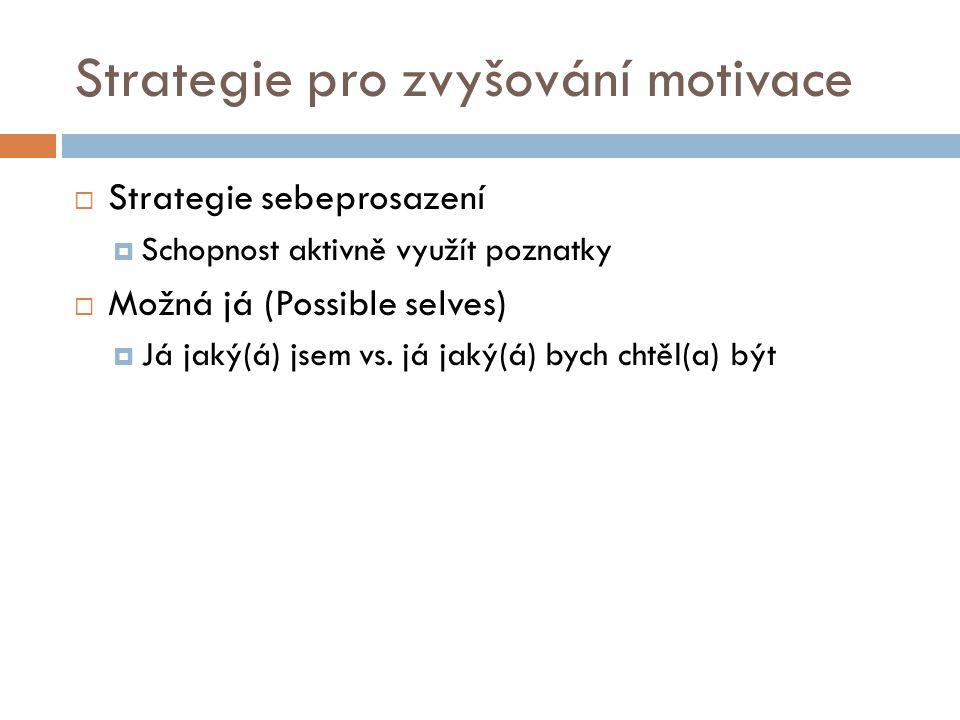 Strategie pro zvyšování motivace
