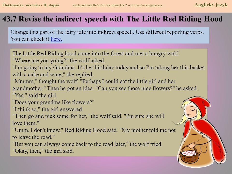 43.7 Revise the indirect speech with The Little Red Riding Hood
