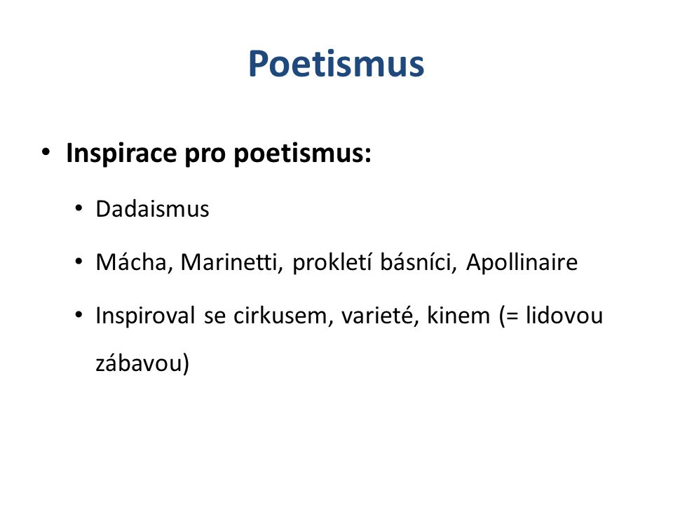 Poetismus Inspirace pro poetismus: Dadaismus