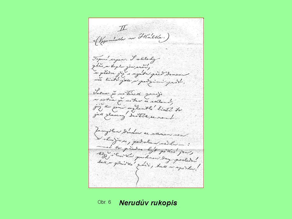 Obr. 6 Nerudův rukopis