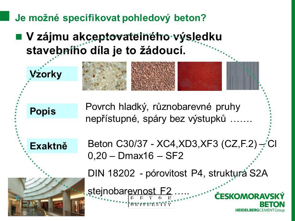 Je možné specifikovat pohledový beton