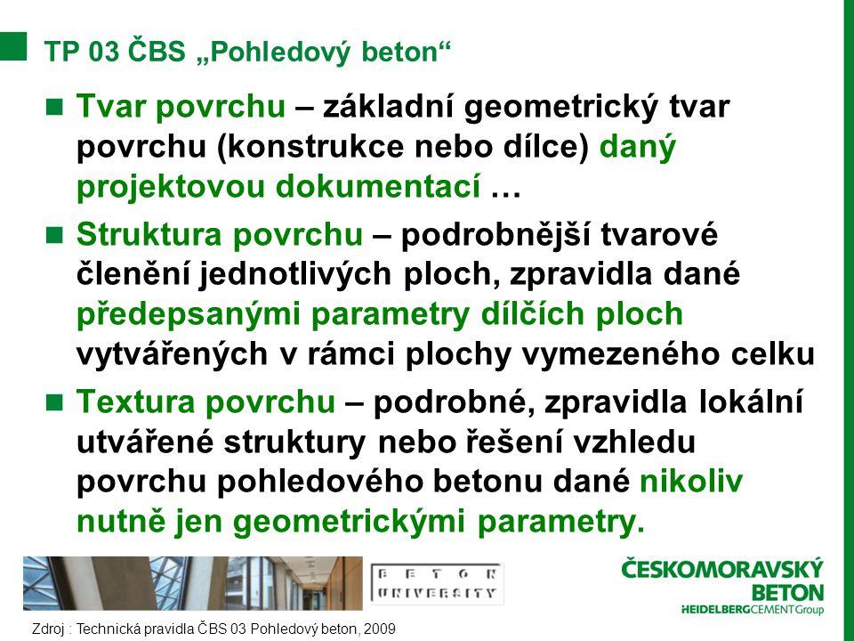 """TP 03 ČBS """"Pohledový beton"""